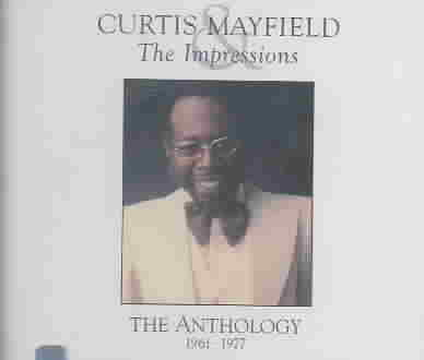 CURTIS MAYFIELD & IMPRESSIONS ANTHOLO BY MAYFIELD,CURTIS (CD)