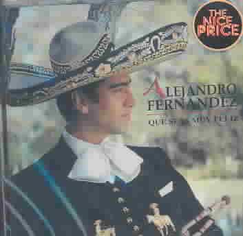QUE SEAS MUY FELIZ BY FERNANDEZ,ALEJANDRO (CD)